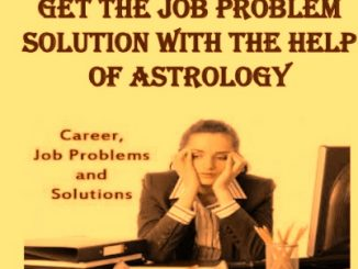 Job Problem Solution By Astrology